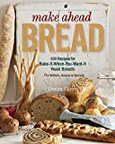 Best Make-ahead Recipes - Make Ahead Bread: 100 Recipes for Melt-in-Your-Mouth Fresh Review