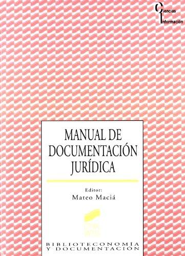 Manual de documentación jurídica: 18 (Ciencias de la