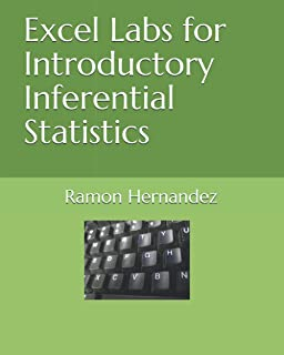 Excel Labs for Introductory Inferential Statistics