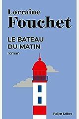 Le Bateau du matin (Best-Sellers) Format Kindle