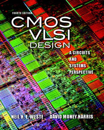 CMOS VLSI Design: A Circuits and Systems Perspective (2-downloads)