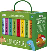 Scaricare Libri I dinosauri. La mia prima biblioteca PDF