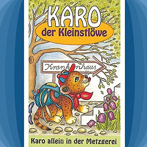 Karo allein in der Metzgerei Titelbild