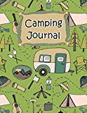 Camping Journal (Camping Life Journals) (Volume 1)