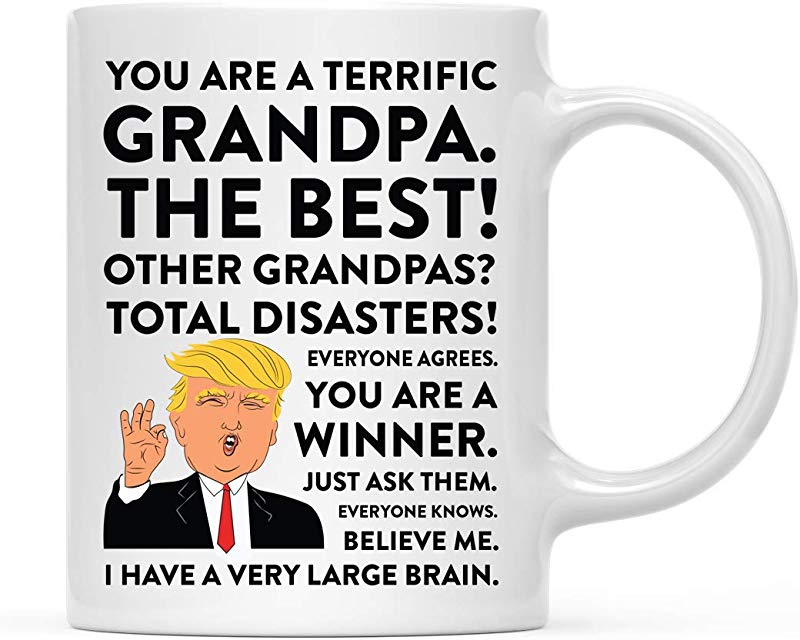 Andaz Press Funny President Donald Trump 11oz Coffee Mug Gift Terrific Grandpa 1 Pack Hot Chocolate Christmas Birthday Drinking Cup Republican Political Satire For Family In Laws