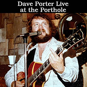 Dave Porter Live At the Porthole (Live)