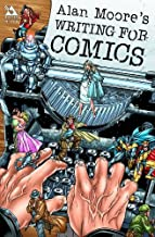 Best alan moore's writing for comics volume 1 Reviews