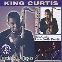 Have Tenor Sax Will Blow: Live at Small's Paradise by KING CURTIS (2013-05-03)