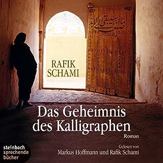 Das Geheimnis des Kalligraphen                   Autor:                                                                                                                                 Rafik Schami                               Sprecher:                                                                                                                                 Markus Hoffmann                      Spieldauer: 8 Std. und 39 Min.     210 Bewertungen     Gesamt 4,2