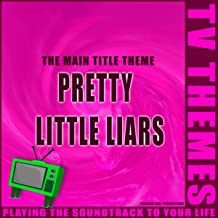 Pretty Little Liars - The Main Title Theme