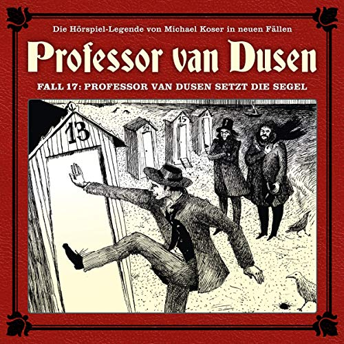 Professor van Dusen setzt die Segel audiobook cover art