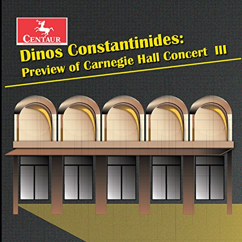 Dietz: Dinos Constantinides: Preview of Carnegie Hall Concert