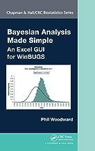 Bayesian Analysis Made Simple: An Excel GUI for WinBUGS (Chapman & Hall/CRC Biostatistics Series)