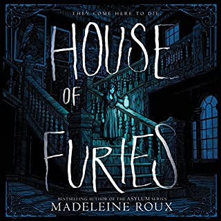 House of Furies                   By:                                                                                                                                 Madeleine Roux                               Narrated by:                                                                                                                                 Billie Fulford-Brown                      Length: 8 hrs and 36 mins     67 ratings     Overall 4.3