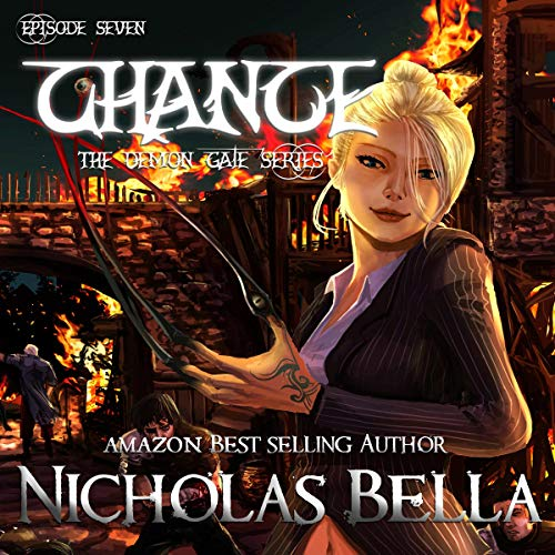 Chance: Episode Seven Audiobook By Nicholas Bella cover art