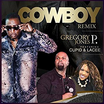Cowboy (Remix) [feat. Cupid & Lacee]