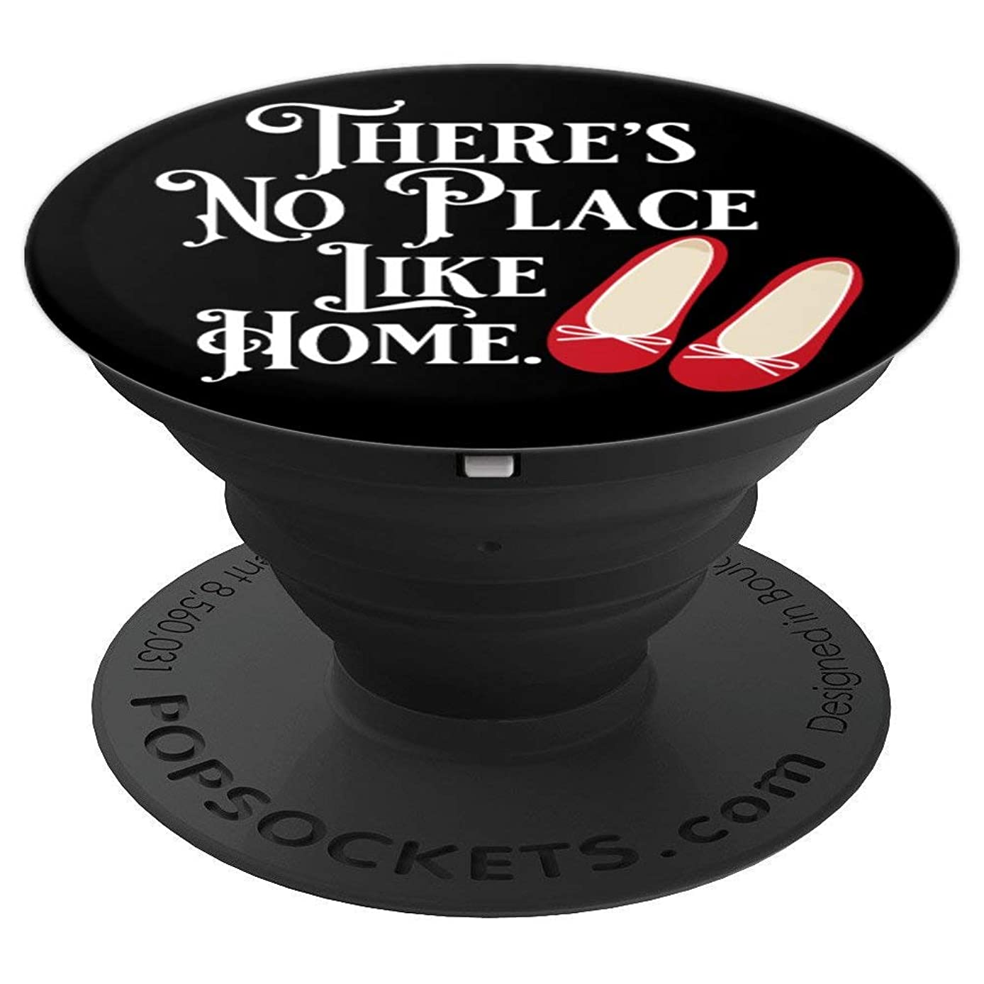 There's No Place Like Home - Wizard of Oz - PopSockets Grip and Stand for Phones and Tablets