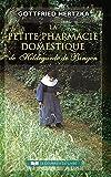 La petite pharmacie domestique de Hildegarde de Bingen - Format Kindle - 13,99 €