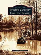 Porter County Lakes and Resorts (Images of America)