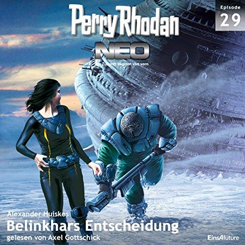 Belinkhars Entscheidung     Perry Rhodan NEO 29              De :                                                                                                                                 Bernd Perplies                               Lu par :                                                                                                                                 Axel Gottschick                      Durée : 6 h et 39 min     Pas de notations     Global 0,0