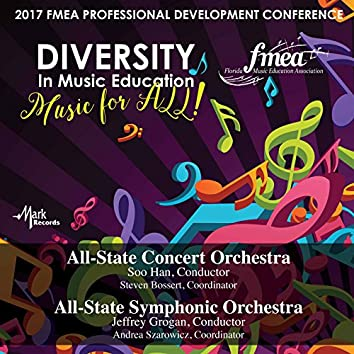 2017 Florida Music Education Association (FMEA): All-State Concert Orchestra & All-State Symphonic Orchestra [Live]