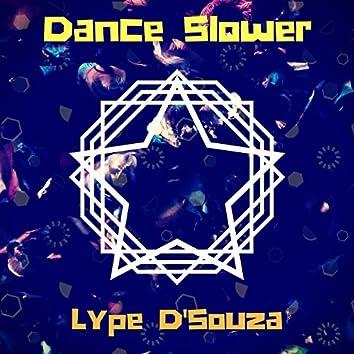 Dance Slower - Single