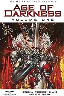 Age of Darkness Volume 1 (Grimm Fairy Tales Presents)