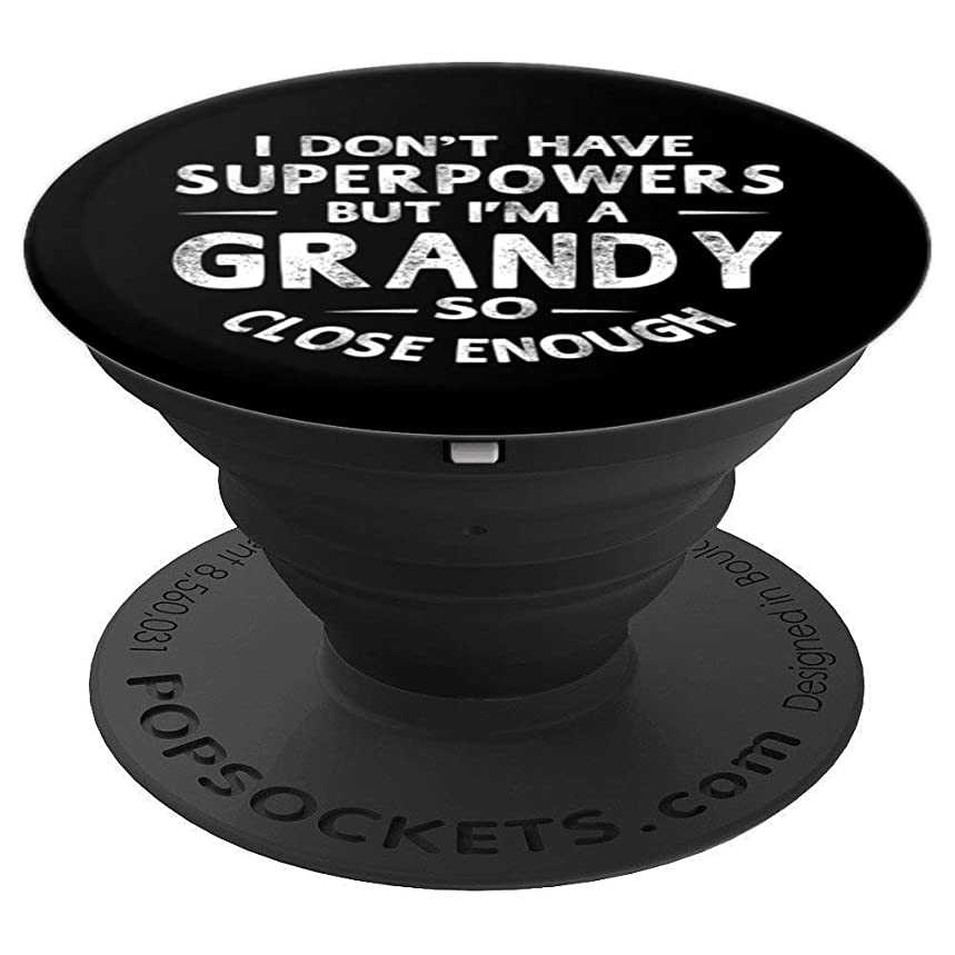 I Don't Have Superpower But I'm A Grandy Grandpa Pop Socket - PopSockets Grip and Stand for Phones and Tablets