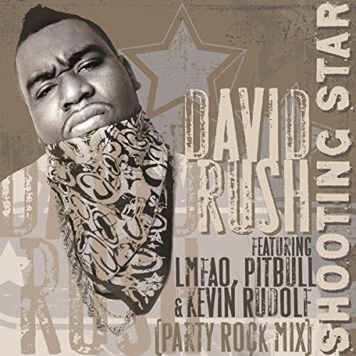 David Rush feat. Pitbull, Kevin Rudolf & LMFAO