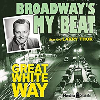Broadway's My Beat: Great White Way audiobook cover art