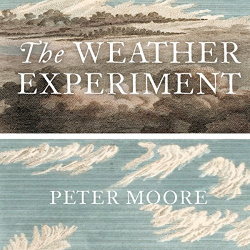 The Weather Experiment audiobook cover art