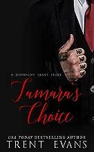 Tamara's Choice (Dominion Trust Book 5)
