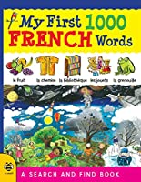 My First 1000 French Words: A Search and Find Book (My First 1000 Words)