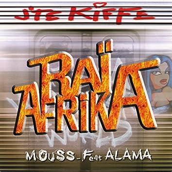 J'te kiffe (feat. Alama) [Raï Afrika]