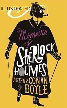 Memoirs of Sherlock Holmes Illustrated (English Edition)