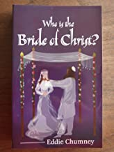 Who is the Bride of Christ?