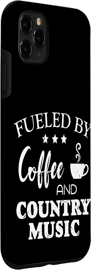 iPhone X/XS Fueled by Coffee and Country Music Funny Country Phone Case