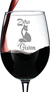 Zero Fox Given – Cute Funny Wine Glass, Large 16.5 Ounce, Etched Sayings, Gift Box