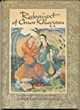 Rubaiyat of Omar Khayyam: Rendered into English Verse by Edward Fitzgerald with Paintings and Decorations by Sarkis Katchadourian