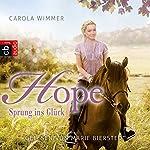 Hope - Sprung ins Glück (Hope - Die Serie 1)