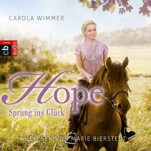 Hope - Sprung ins Glück Audiobook By Carola Wimmer cover art