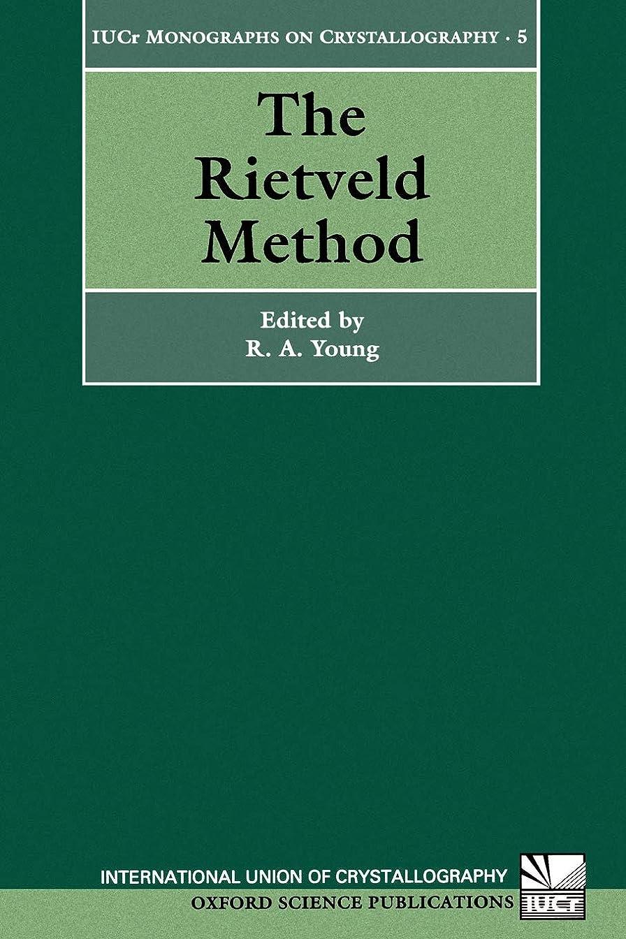 先見の明に変わる信条The Rietveld Method (International Union of Crystallography Monographs on Crystallography)