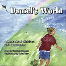 Daniel's World: A Book about Children with Disabilities