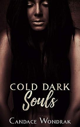 Cold Dark Souls : A Dark Reverse Harem Romance (Cruel Black Hearts Book 2)