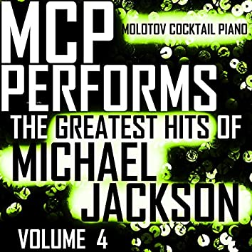 MCP Performs The Greatest Hits of Michael Jackson, Vol. 4