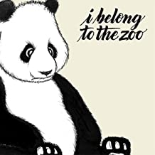 I Belong to the Zoo [Explicit]
