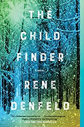 Books Set in Oregon: The Child Finder (Naomi Cottle #1) by Rene Denfeld. Visit www.taleway.com to find books from around the world. oregon books, oregon novels, oregon literature, oregon fiction, oregon authors, best books set in oregon, popular books set in oregon, books about oregon, oregon reading challenge, oregon reading list, portland books, portland novels, oregon books to read, books to read before going to oregon, novels set in oregon, books to read about oregon, oregon packing list, oregon travel, oregon history, oregon travel books