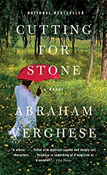 [Abraham Verghese]のCutting for Stone (English Edition)