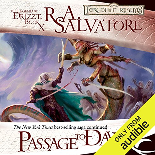 Passage to Dawn     Legend of Drizzt: Legacy of the Drow, Book 4              By:                                                                                                                                 R. A. Salvatore                               Narrated by:                                                                                                                                 Victor Bevine                      Length: 11 hrs and 56 mins     97 ratings     Overall 4.6