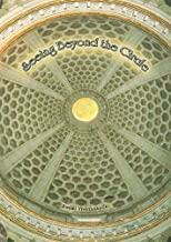 Seeing Beyond the Circle - brings our attention to the metaphysics of a universal religion, focussing on the nature of misunderstanding, perception and evolution. (Vivekananda Complete Works re-edited, Volume 9)